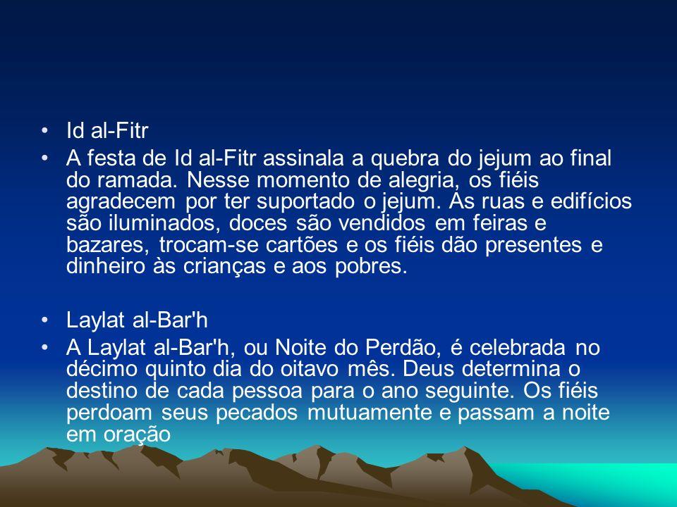 Id al-Fitr A festa de Id al-Fitr assinala a quebra do jejum ao final do ramada.