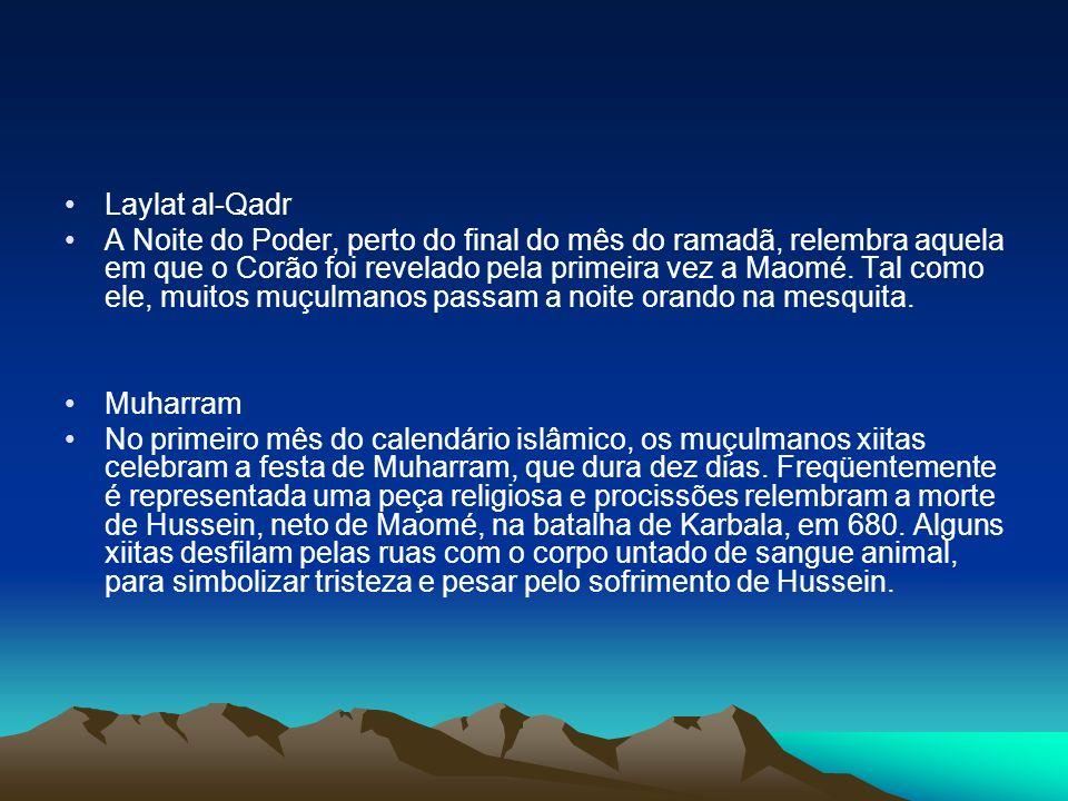 Laylat al-Qadr A Noite do Poder, perto do final do mês do ramadã, relembra aquela em que o Corão foi revelado pela primeira vez a Maomé.