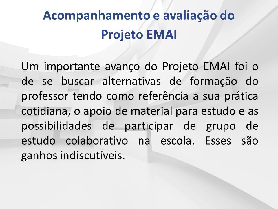 Um importante avanço do Projeto EMAI foi o de se buscar alternativas de formação do professor tendo como referência a sua prática cotidiana, o apoio d