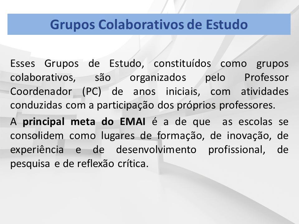 Esses Grupos de Estudo, constituídos como grupos colaborativos, são organizados pelo Professor Coordenador (PC) de anos iniciais, com atividades condu