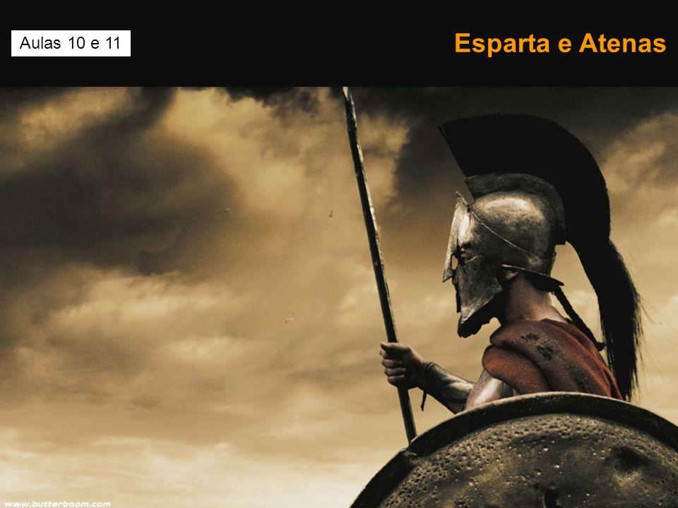 Esparta e Atenas Aulas 10 e 11