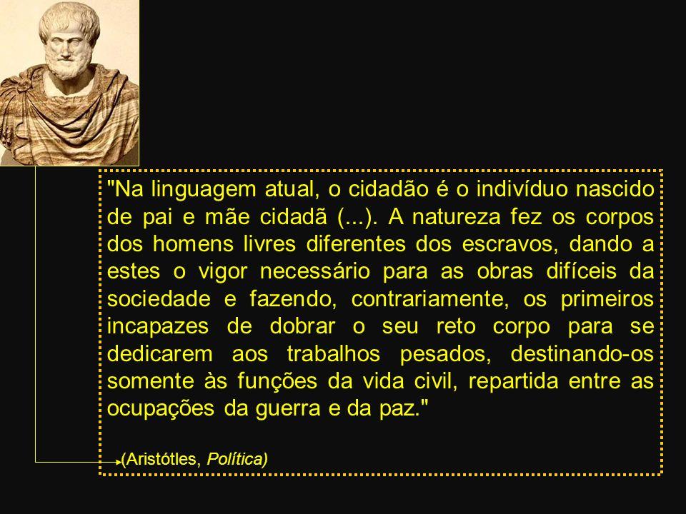 Na linguagem atual, o cidadão é o indivíduo nascido de pai e mãe cidadã (...).