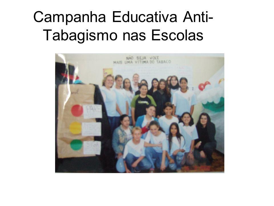 Campanha Educativa Anti- Tabagismo nas Escolas
