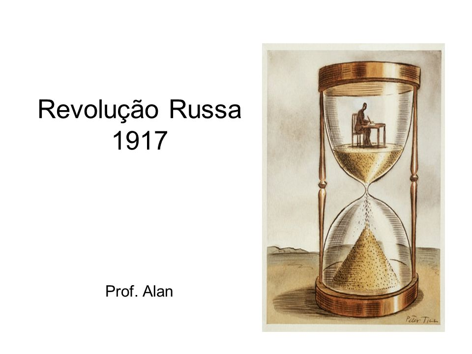 Revolução Russa 1917 Prof. Alan