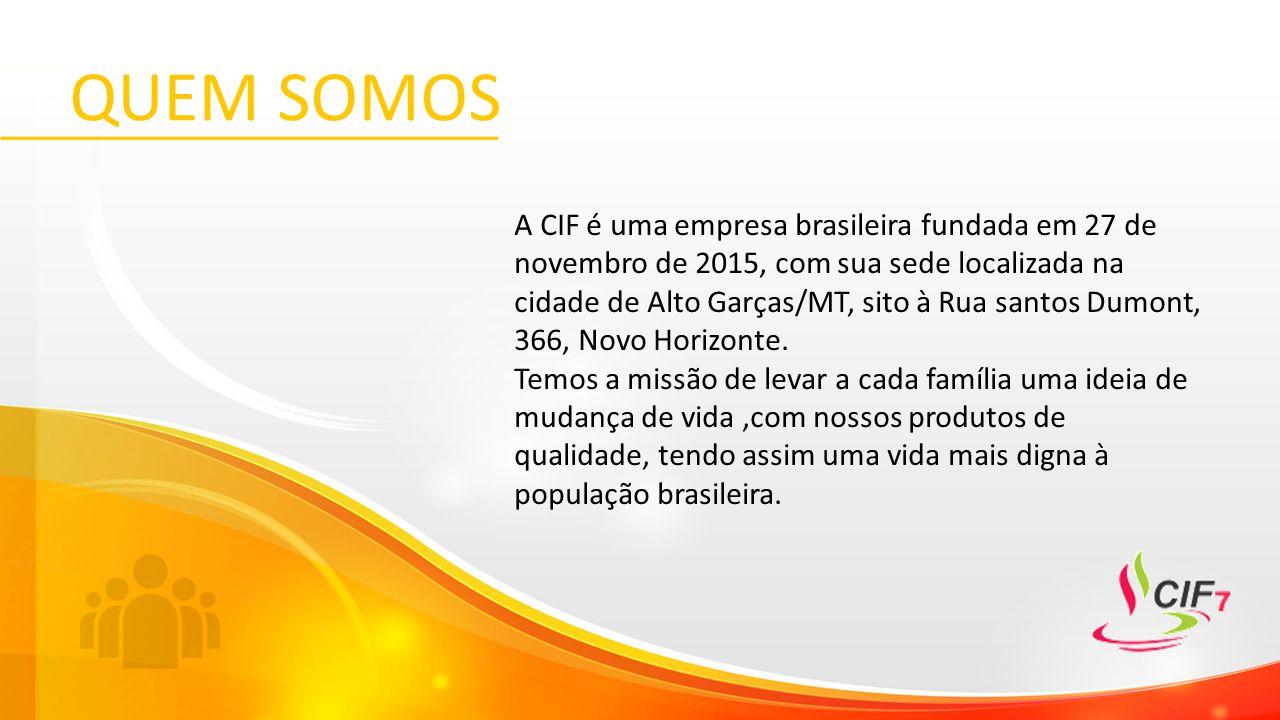 QUEM SOMOS A CIF é uma empresa brasileira fundada em 27 de novembro de 2015, com sua sede localizada na cidade de Alto Garças/MT, sito à Rua santos Dumont, 366, Novo Horizonte.