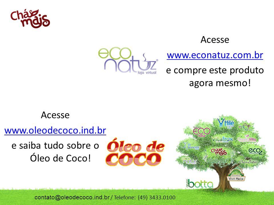 Acesse www.econatuz.com.br e compre este produto agora mesmo.