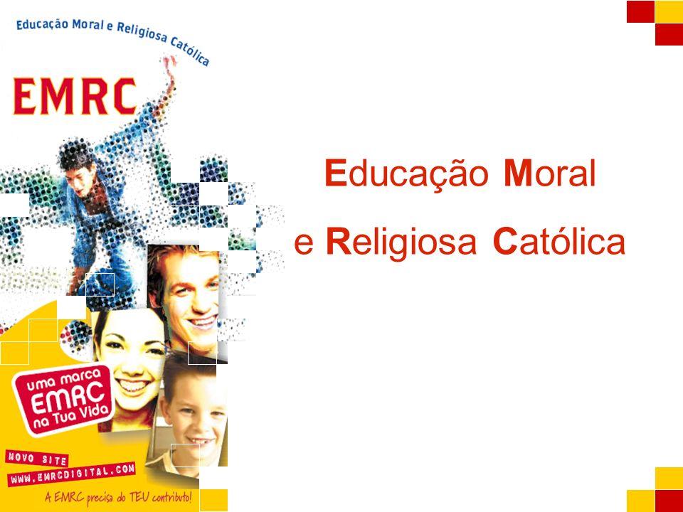 A EMRC Educação Moral e Religiosa Católica