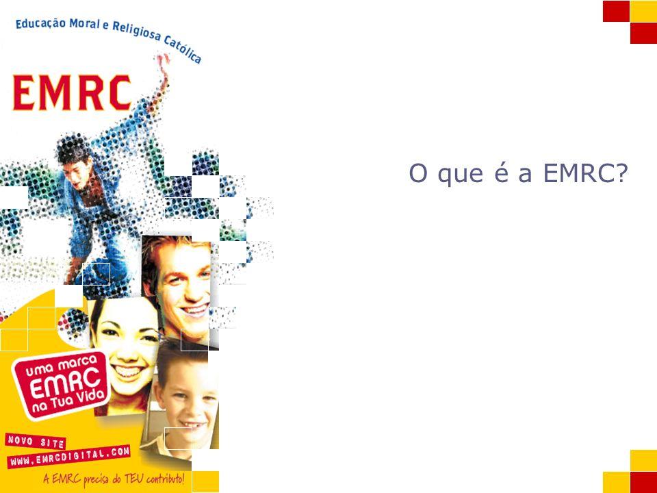 A EMRC EMRC Escola valores pessoa sociedade plena É uma disciplina do Sistema de Ensino que decorre na Escola.