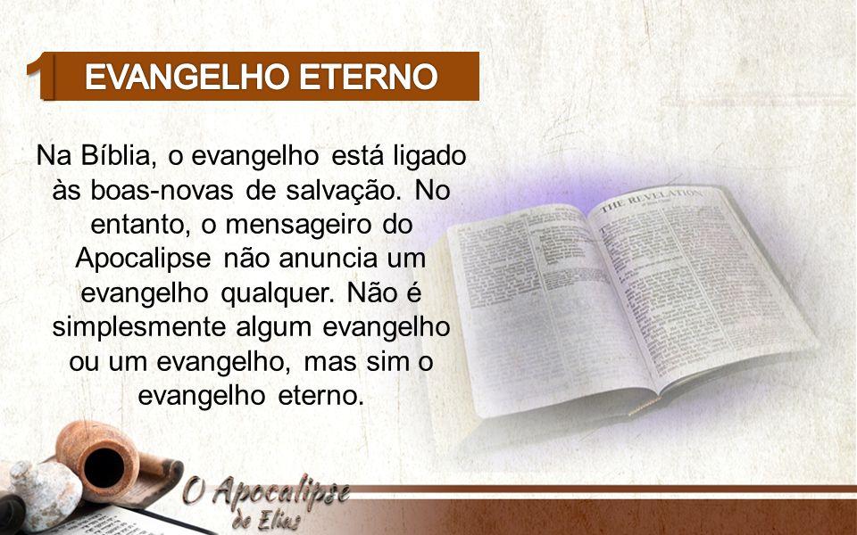 Na Bíblia, o evangelho está ligado às boas-novas de salvação.