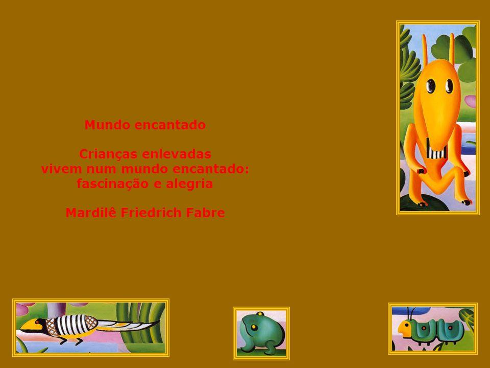 Tela // De Colores Explodem // Fortes cores vivacidade Na riqueza // Amarelo-ouro fantasia Na vida // Verde-esperança contagia...
