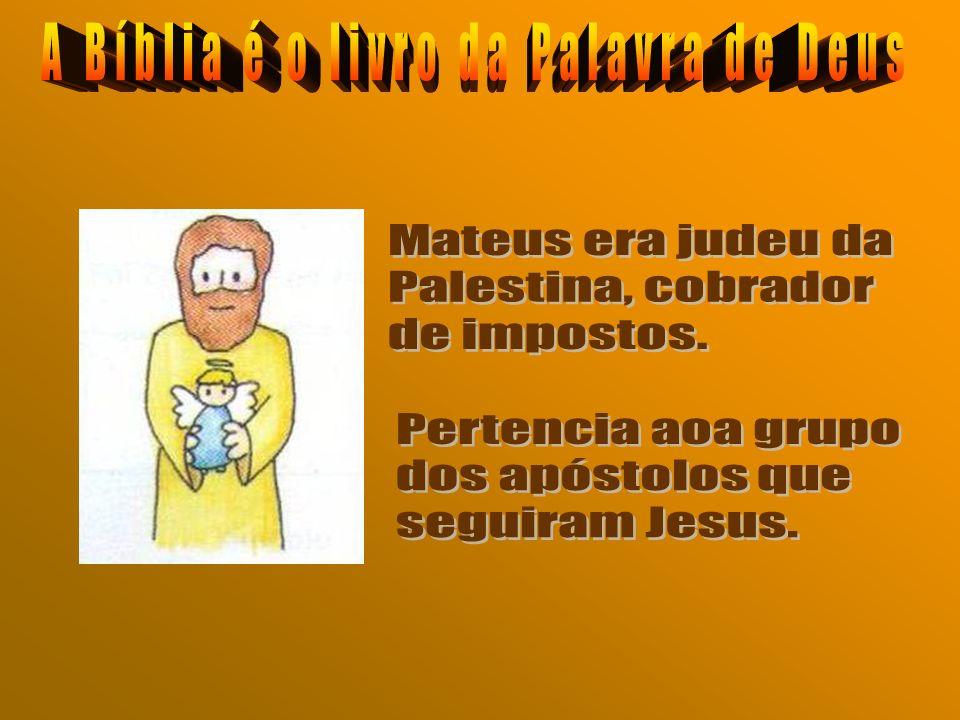 Mas os livros mais conhecidos do Novo Testamento são os quatro EVANGELHOS, escritos por : Mateus, Marcos, Lucas e João.