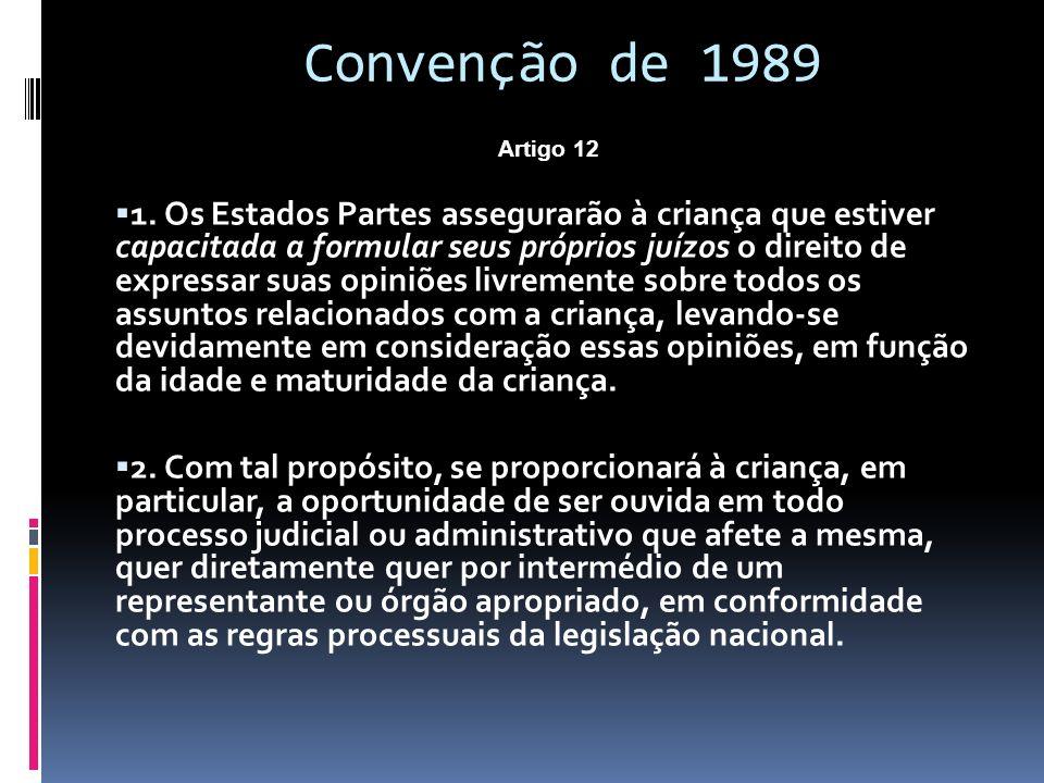 Convenção de 1989 Artigo 12  1.