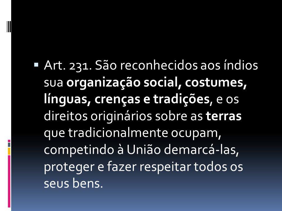  Art. 231.