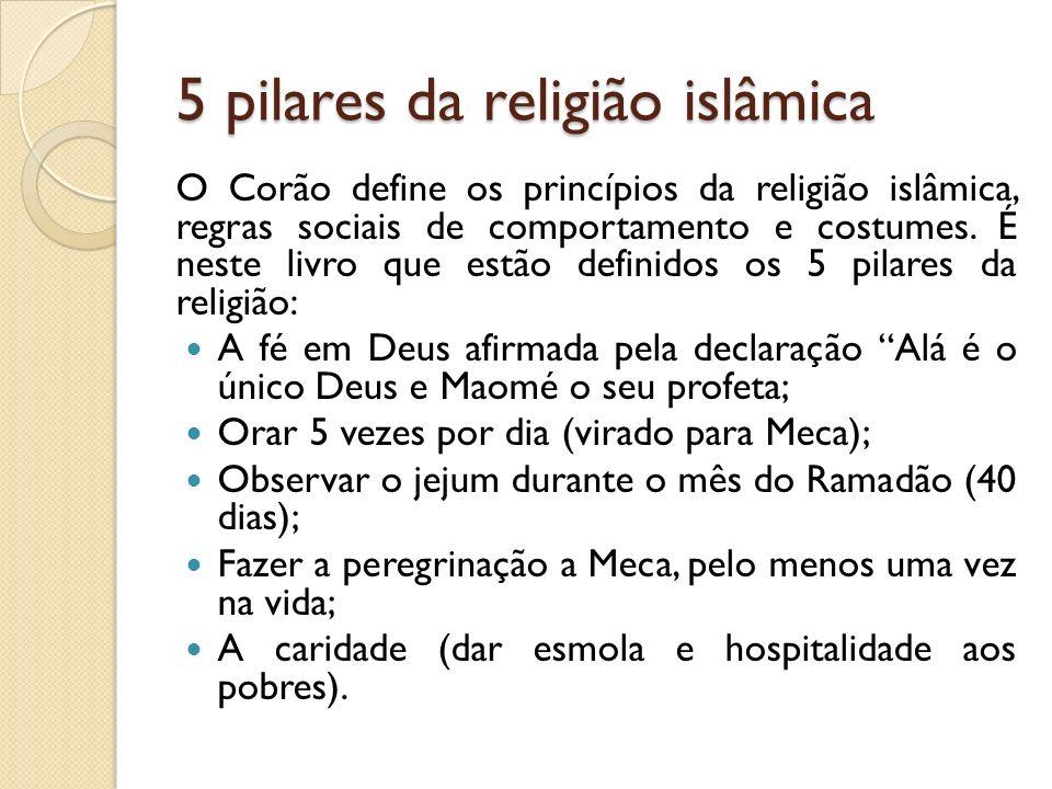 5 pilares da religião islâmica O Corão define os princípios da religião islâmica, regras sociais de comportamento e costumes.