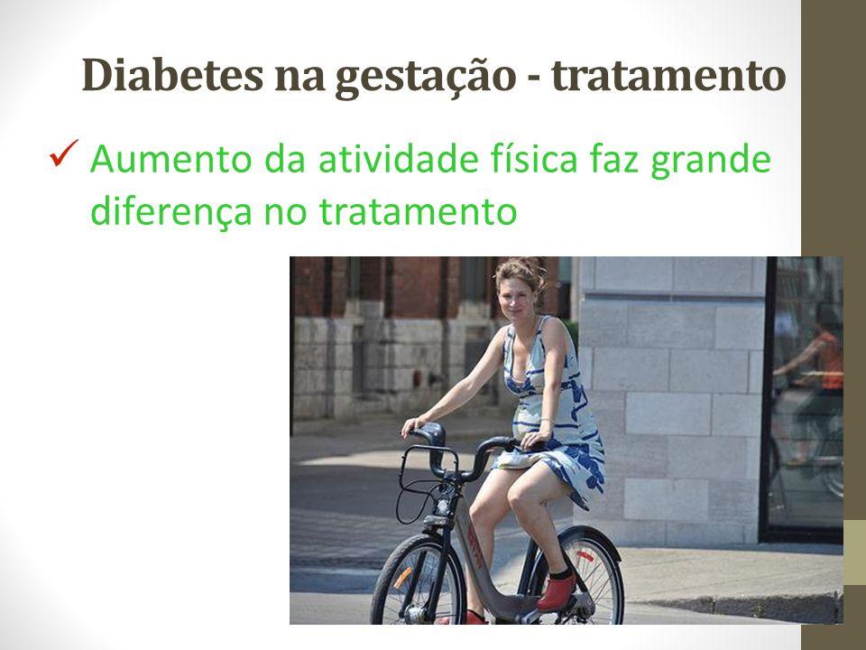 Diabetes na gestação - tratamento Aumento da atividade física faz grande diferença no tratamento