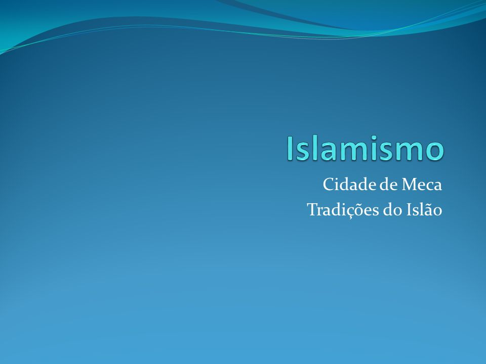Cidade de Meca Tradições do Islão