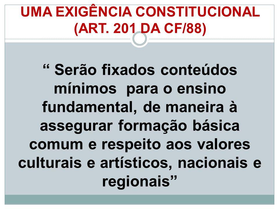 UMA EXIGÊNCIA CONSTITUCIONAL (ART.