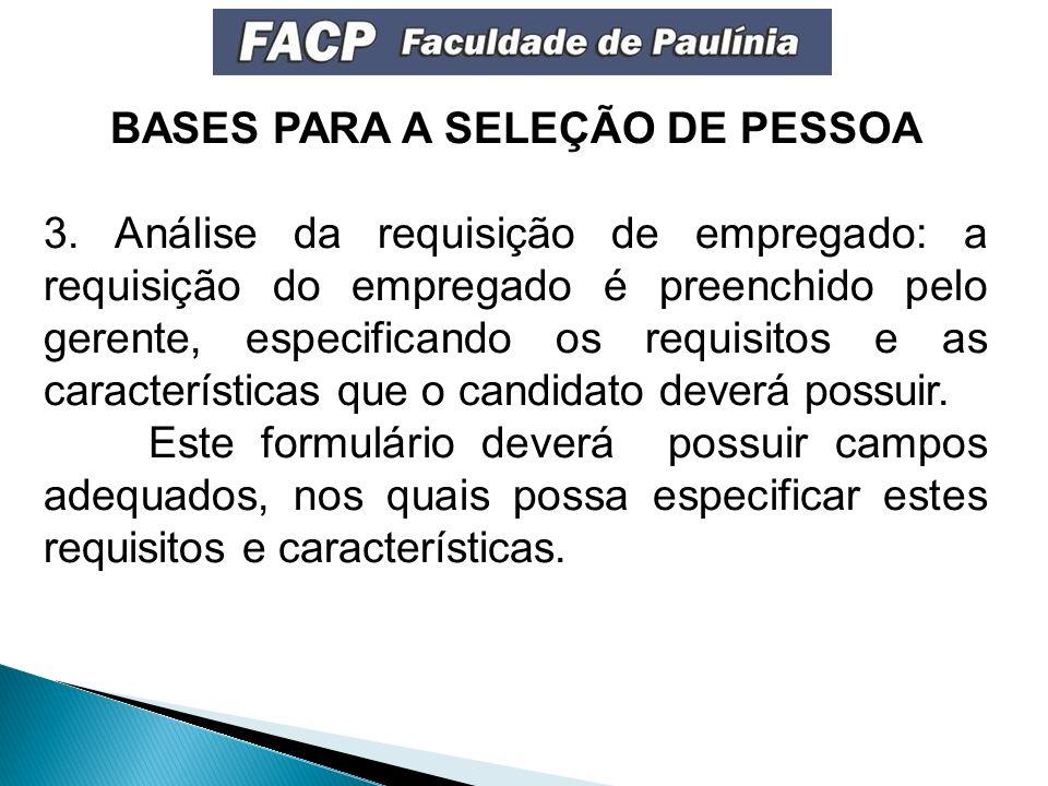 BASES PARA A SELEÇÃO DE PESSOA 3.