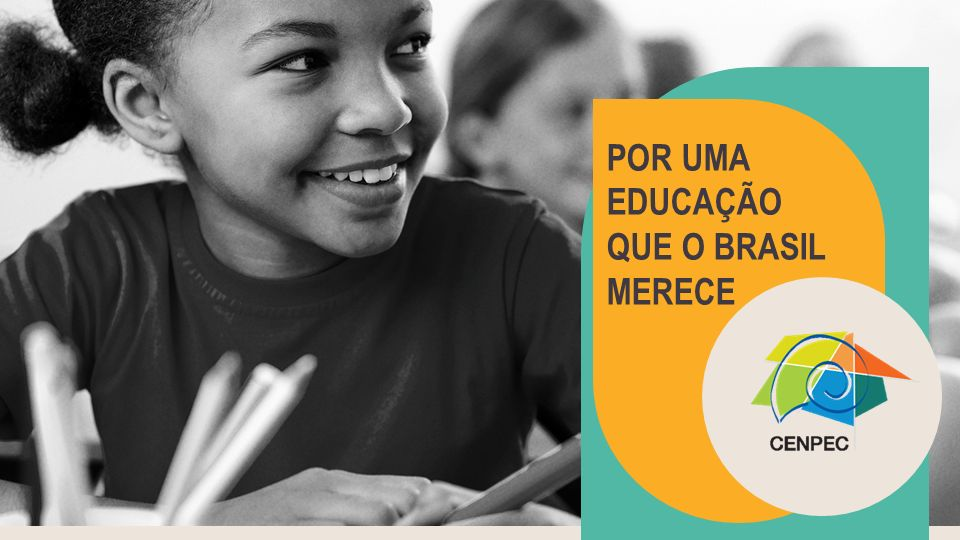 29 CENPEC anos À SERVIÇO DE UMA EDUCAÇÃO PÚBLICA DE QUALIDADE PARA TODOS.
