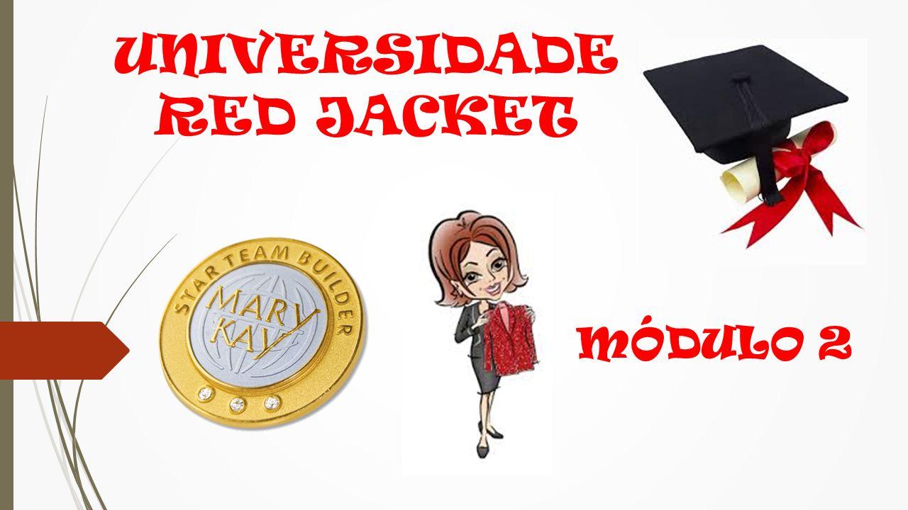 UNIVERSIDADE RED JACKET MÓDULO 2