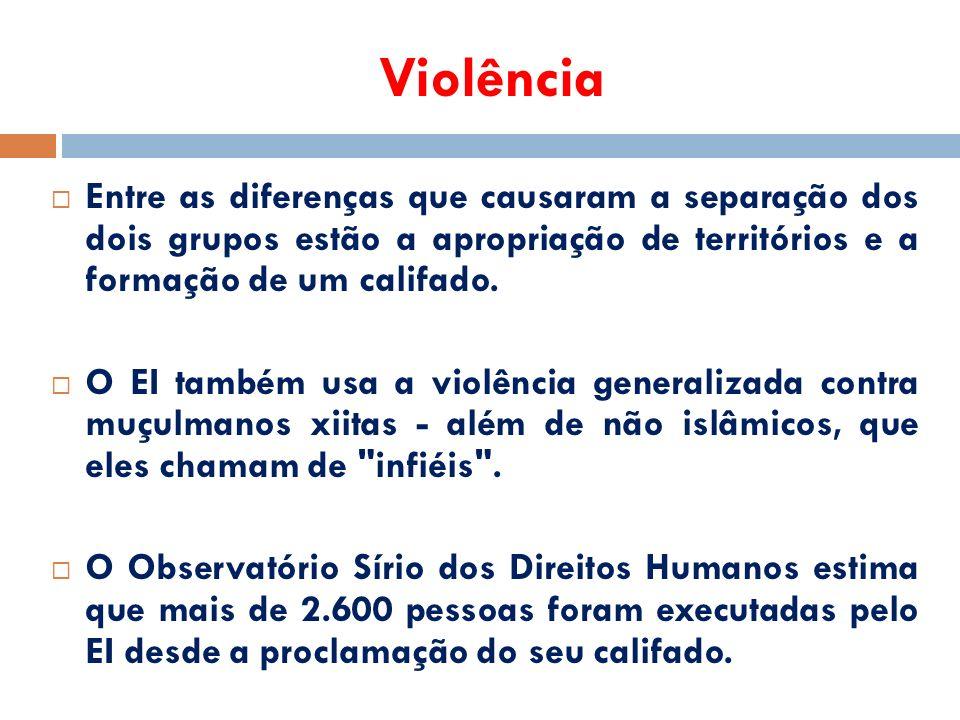 Violência  Entre as diferenças que causaram a separação dos dois grupos estão a apropriação de territórios e a formação de um califado.