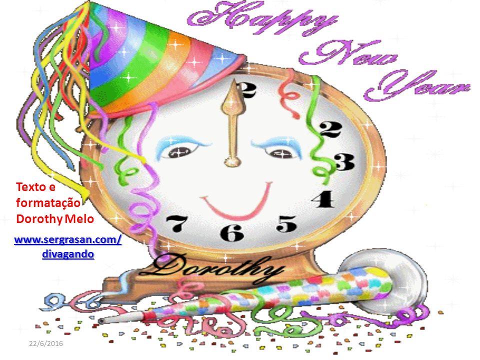 Texto e formatação Dorothy Melo www.sergrasan.com/ divagando