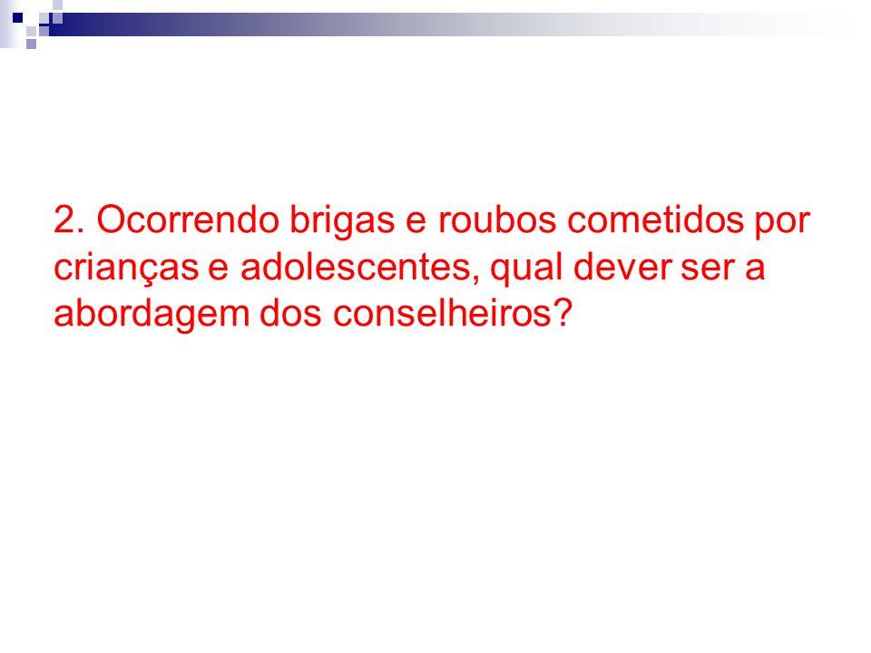 ATO INFRACIONAL CriançaAdolescente Conselho Tutelar Ministério Público Medidas protetivas Art.