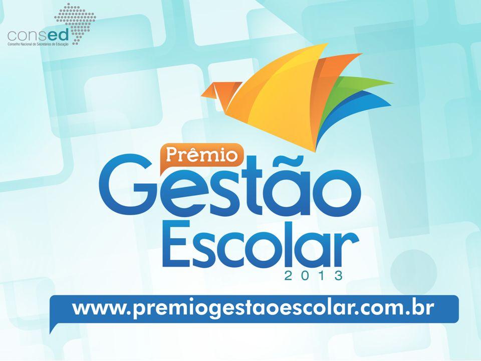 PRÊMIO GESTÃO ESCOLAR http://youtu.be/RMPPuCv5DOE