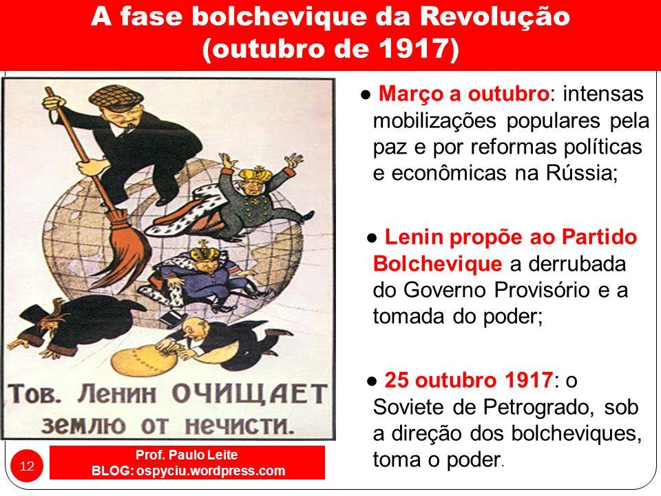 A fase burguesa da Revolução (fevereiro de 1917) Prof.