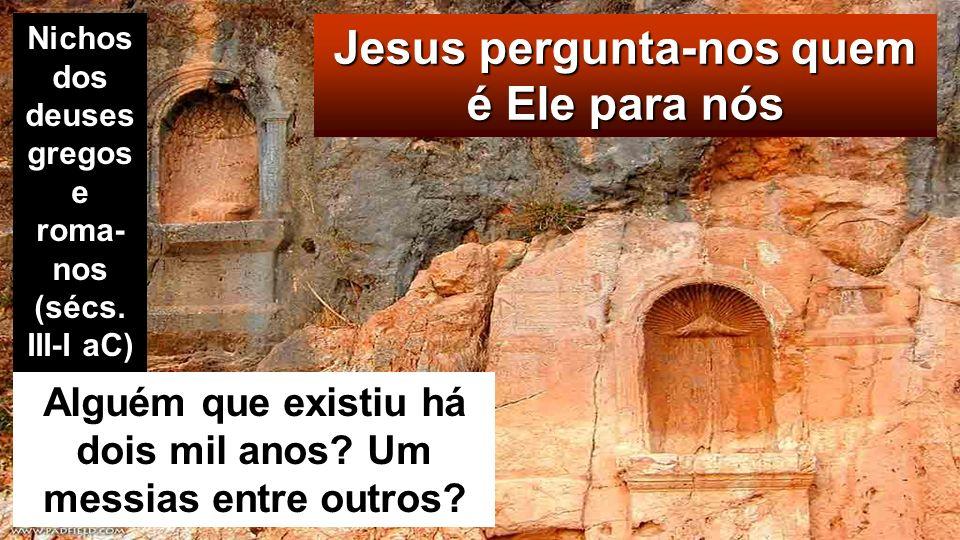 Mt 16,13-20 Naquele tempo, Jesus foi para os lados de Cesareia de Filipe e perguntou aos seus discípu- los: «Quem dizem os homens que é o Filho do homem?»