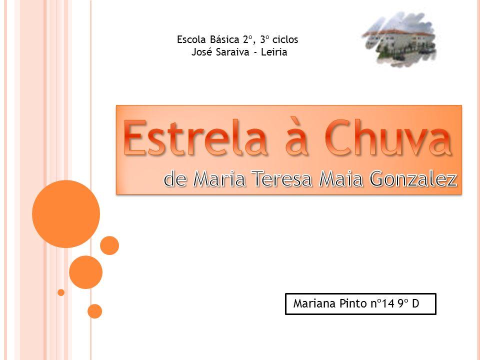 Mariana Pinto nº14 9º D Escola Básica 2º, 3º ciclos José Saraiva - Leiria