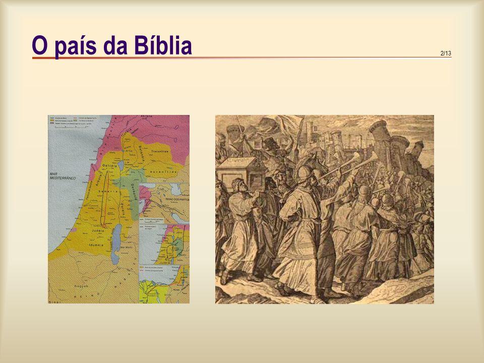 2/13 O país da Bíblia