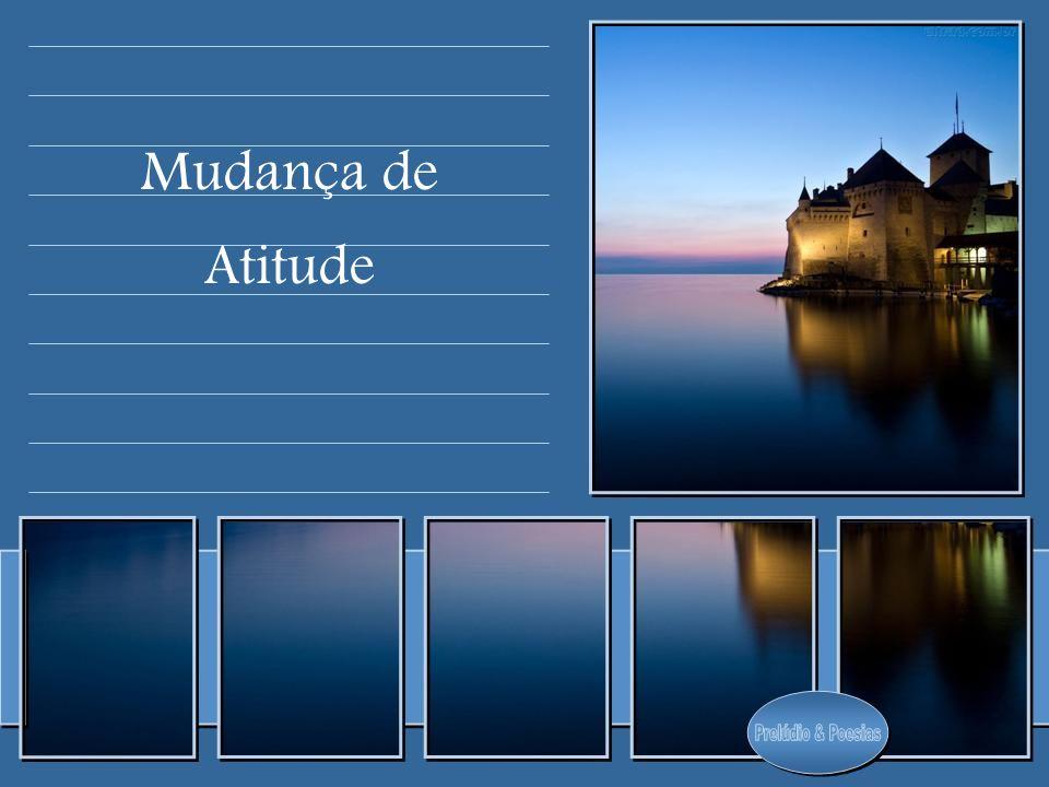 Mudança de Atitude