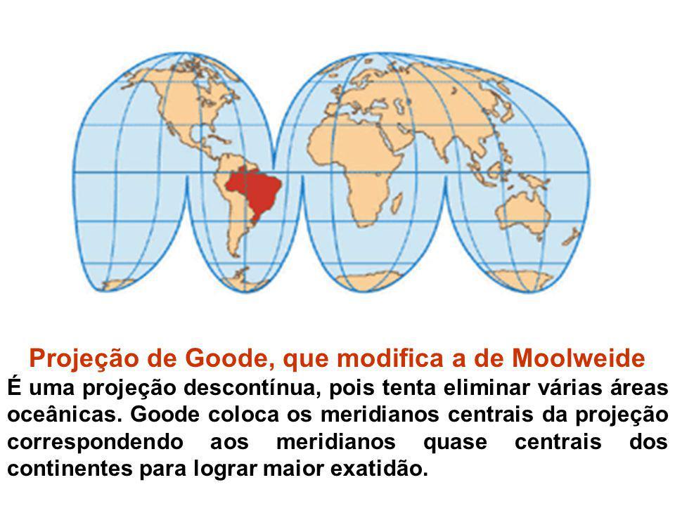 Projeção de Goode, que modifica a de Moolweide É uma projeção descontínua, pois tenta eliminar várias áreas oceânicas. Goode coloca os meridianos cent