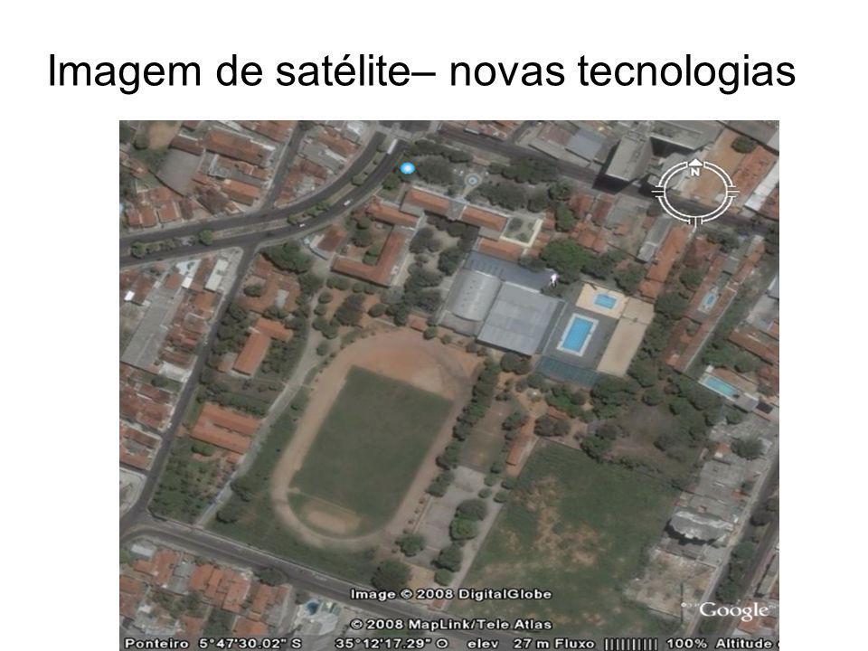Imagem de satélite– novas tecnologias