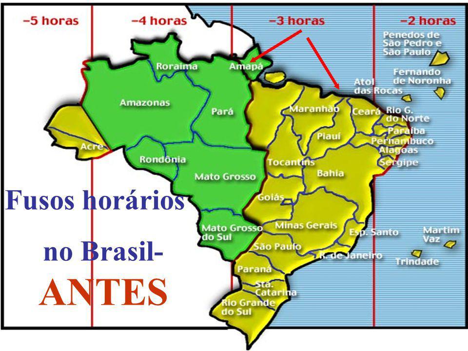Fusos horários no Brasil- ANTES