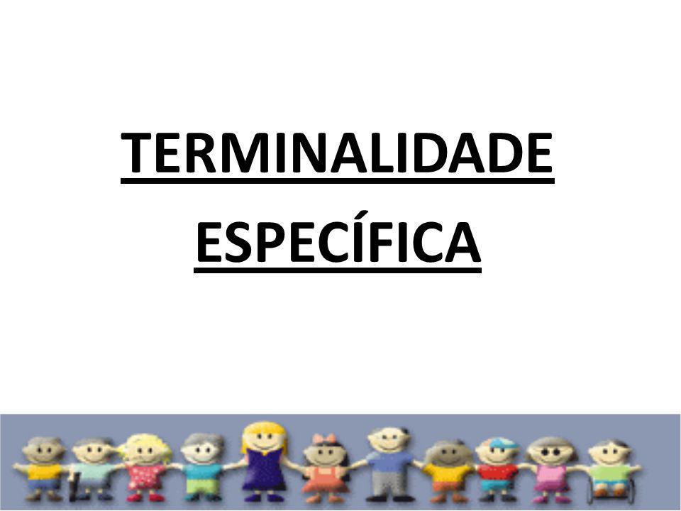 TERMINALIDADE ESPECÍFICA