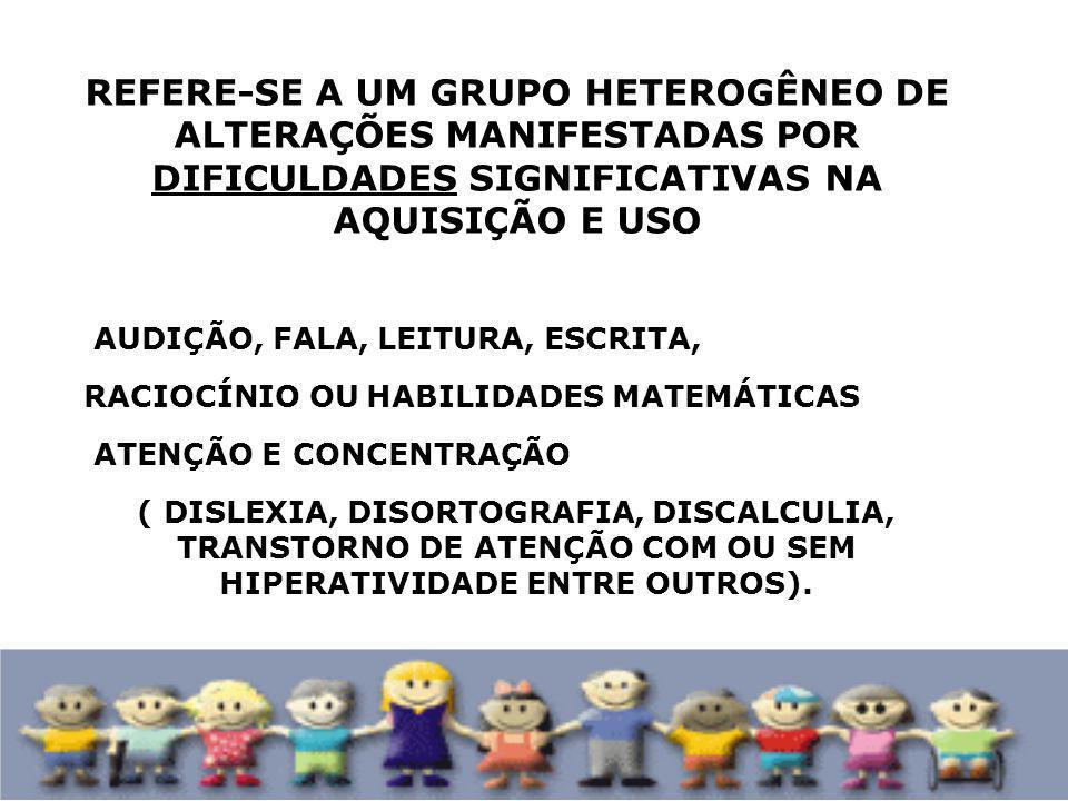 & -Transtornos Globais do Desenvolvimento – autismo, psicose infantil, e as outras síndromes; - Altas Habilidades/ Superdotados; - Alunos com deficiências de natureza física, intelectual, auditiva, visual e ou múltipla.