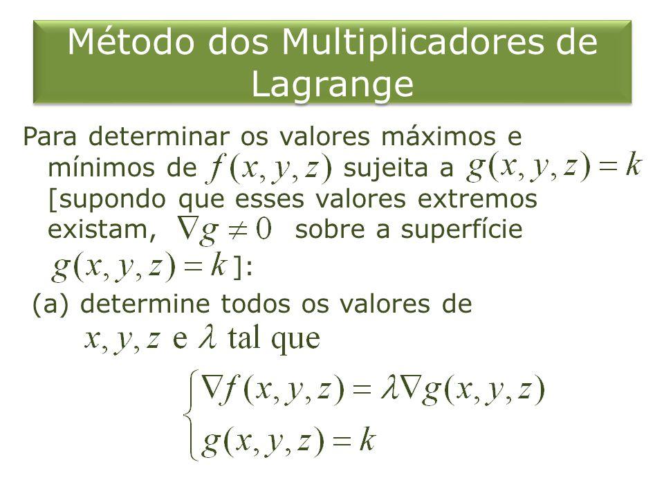 (b) Calcule em todos os pontos que resultaram no passo (a).