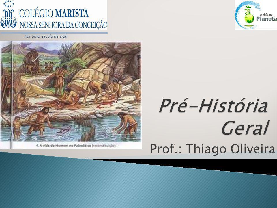 O Período da História chamado de Pré- História recebe este nome pois, é anterior ao surgimento da escrita.