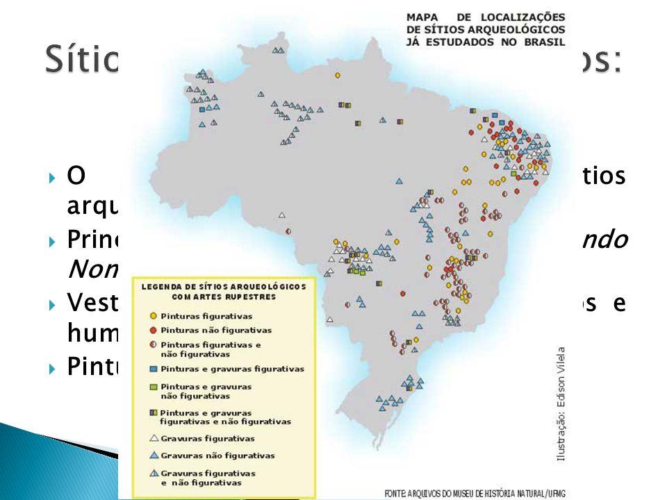O Brasil possui importantes sítios arqueológicos. Principais: Lagoa Santa (MG), São Raimundo Nonato (PI), Região Litorânea e Sul. Vestígios com ossos