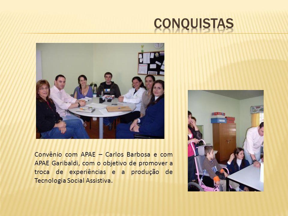 Convênio com APAE – Carlos Barbosa e com APAE Garibaldi, com o objetivo de promover a troca de experiências e a produção de Tecnologia Social Assistiva.