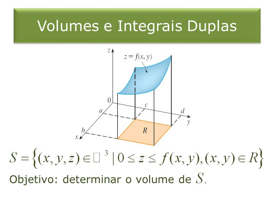 Exemplo 2 Se calcule a integral