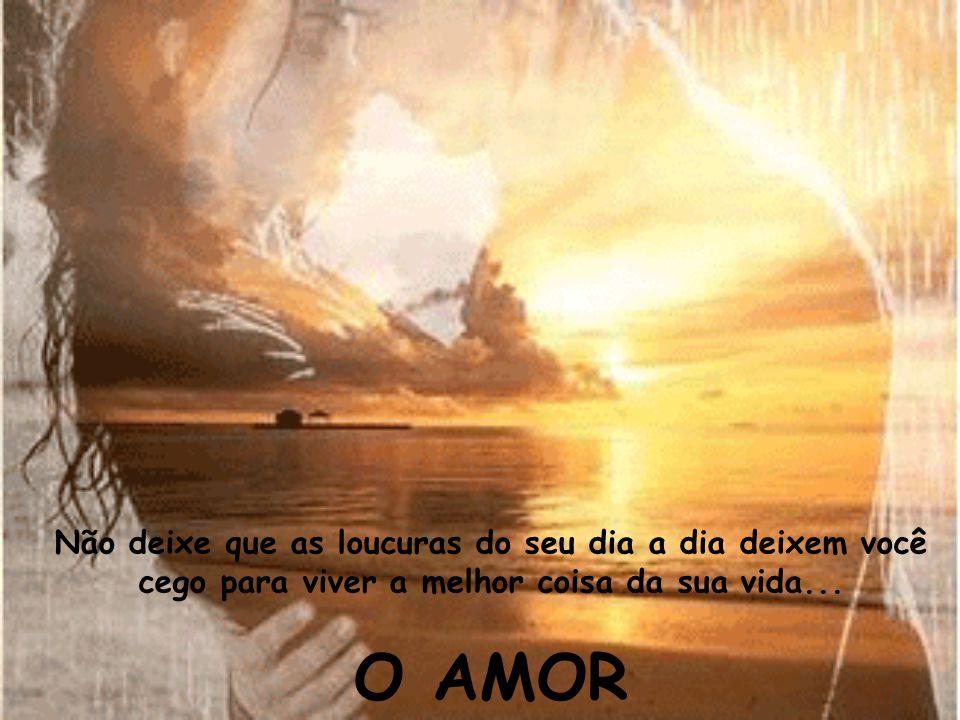 As pessoas se enamoram muitas vezes na vida... Mas poucas são as que amam e encontram o Amor verdadeiro... Às vezes encontram, mas por não prestarem a