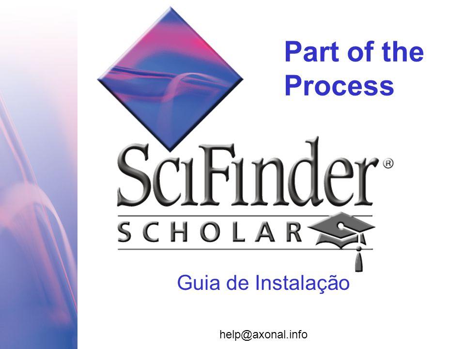 Guia de Instalação Part of the Process help@axonal.info