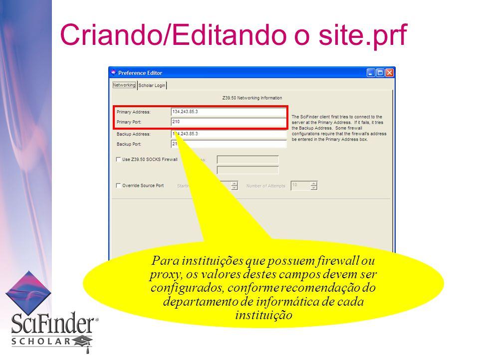 Para instituições que possuem firewall ou proxy, os valores destes campos devem ser configurados, conforme recomendação do departamento de informática de cada instituição Criando/Editando o site.prf
