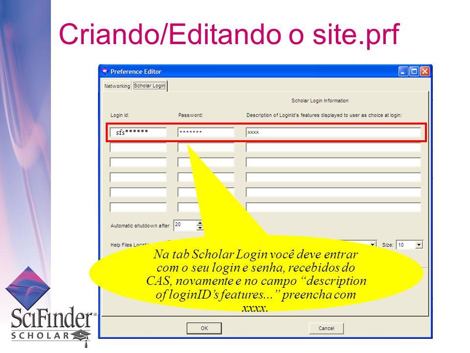 Na tab Scholar Login você deve entrar com o seu login e senha, recebidos do CAS, novamente e no campo description of loginIDs features...