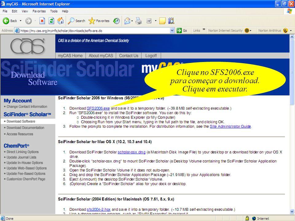 Clique no SFS2006.exe para começar o download. Clique em executar.