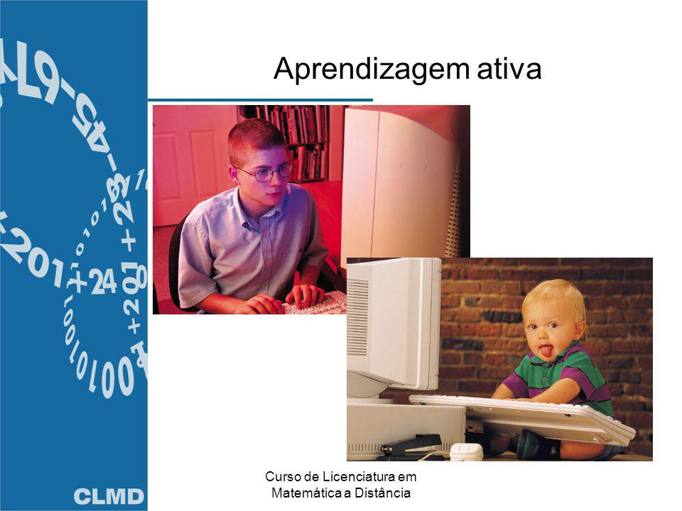Curso de Licenciatura em Matemática a Distância Aprendizagem ativa