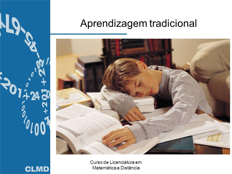 Curso de Licenciatura em Matemática a Distância Aprendizagem tradicional